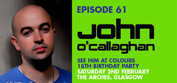 2013-01-18 - John O'Callaghan - Colours Radio Podcast 61.jpg