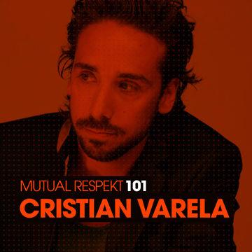 2013-06-28 - Cristian Varela - Mutual Respekt 101.jpg
