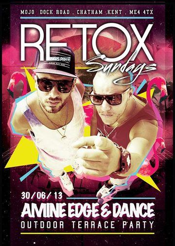 2013-06-30 - Amine Edge & DANCE @ Retox Sundays, Mojo.jpg