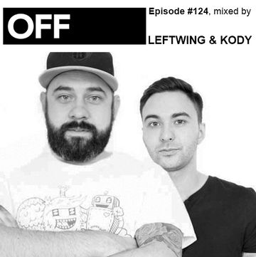 2014-01-21 - Leftwing & Kody - OFF Recordings Podcast 124.jpg