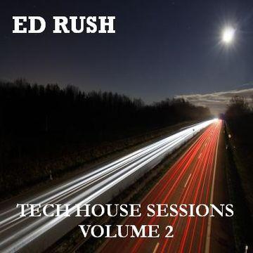2008-07-09 - Ed Rush - Tech House Sessions Volume 2.jpg