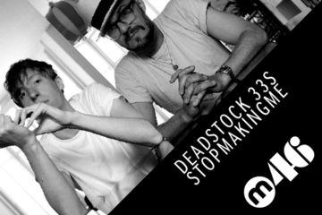 2011-09-30 - Deadstock 33s & Stopmakingme - Mixmag Podcast.jpg