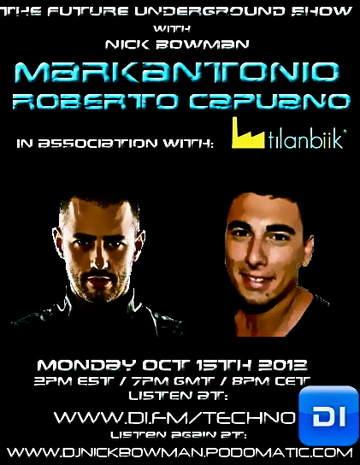 2012-10-15 - Roberto Capuano, Markantonio - The Future Underground Show.jpg