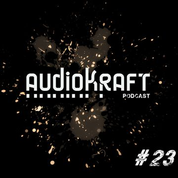 2013-08-11 - MTD - Audiokraft Podcast 23.jpg