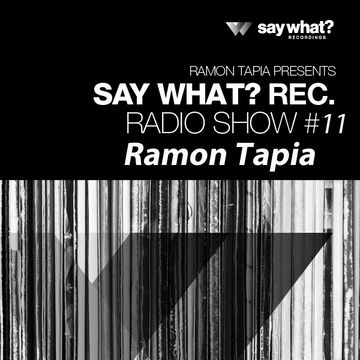 2013-12-13 - Ramon Tapia - Say What Podcast 011.jpg