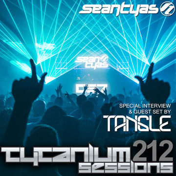 2014-04-08 - Sean Tyas, Tangle - Tytanium Sessions 212.jpg