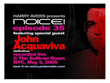 2009-05-09 - John Acquaviva @ Sullivan Room, NYC (Noice! Podcast 35).jpg