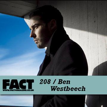 2010-12-06 - Ben Westbeech - FACT Mix 208.jpg