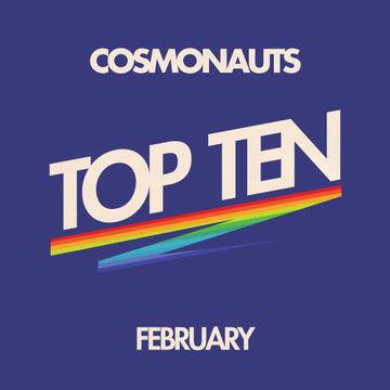 2012-02-17 - Cosmonauts - February Top Ten Mix.jpg