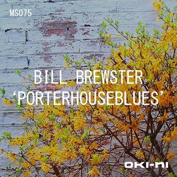 2012-04-27 - Bill Brewster - PORTERHOUSEBLUES (oki-ni MS075).jpg