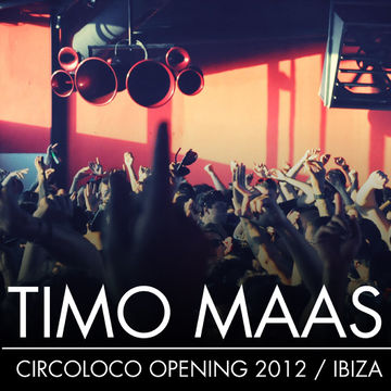 2012-05-28 - Timo Maas @ Circoloco - Raising The Next Level, DC10.jpg