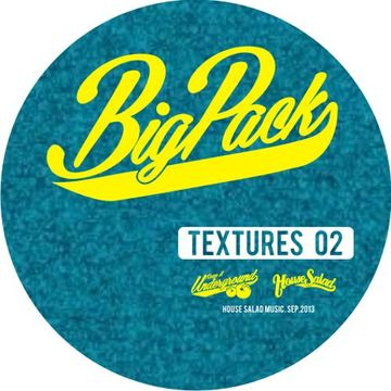 2013-09-19 - Big Pack - Textures 02 (Promo Mix).jpg