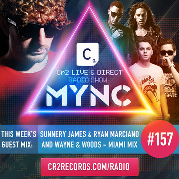 2014-03-24 - MYNC, Wayne & Woods, Sunnery James & Ryan Marciano - Cr2 Live & Direct Radio Show 157.jpg