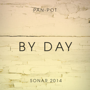2014-05-30 - Pan-Pot - Sonar By Day 2014 (Promo Mix).jpg