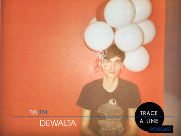 2012-03-12 - DeWalta - Trace A Line Podcast (TAL074).jpg