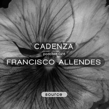 2012-06-27 - Francisco Allendes - Cadenza Podcast 026 - Source.jpg