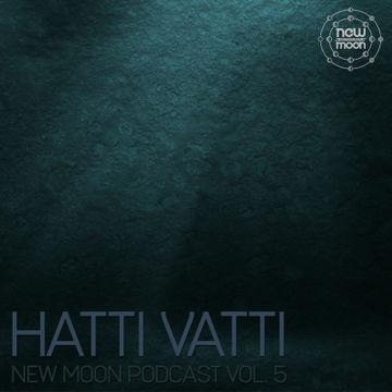 2013-01-01 - Hatti Vatti - New Moon Podcast Vol.5-1.jpg