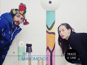 2014-09-23 - Masomenos - Trace A Line Podcast (TAL136).jpg