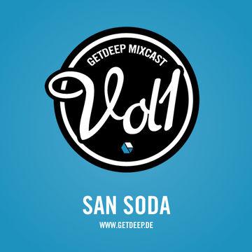 2010-12-20 - San Soda - Get Deep Mixcast Vol.1.jpg