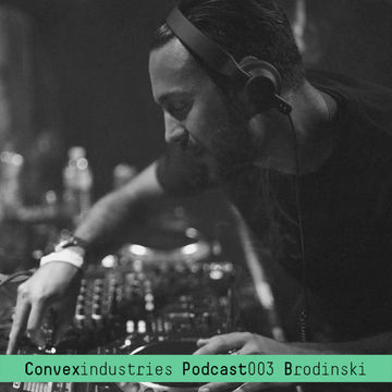 2012-03-03 - Brodinski - Convex Industries Podcast 003.jpg