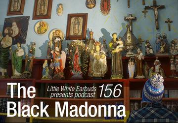2013-03-11 - The Black Madonna - LWE Podcast 156.jpg
