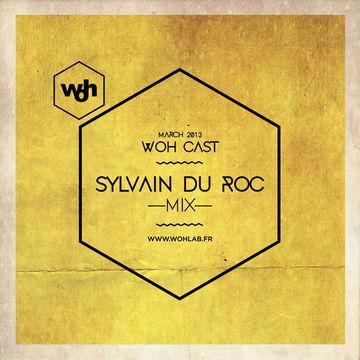 2013-03-15 - Sylvain du Roc - WOHCast March 2013.jpg