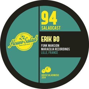 2014-06-23 - Erik Bo - House Saladcast 094.jpg