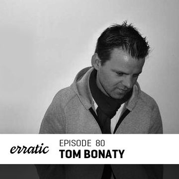 2014-07-12 - Tom Bonaty - Erratic Podcast 80.jpg
