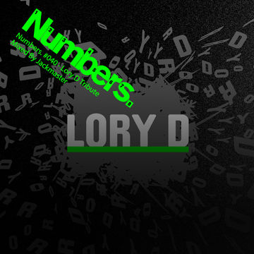 2011-02-08 - Jackmaster - Lory D Tribute (Numbers Podcast 40).jpg