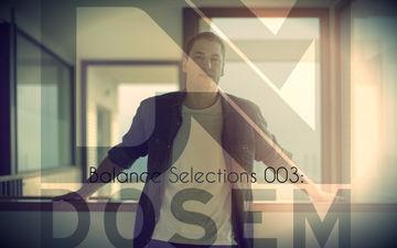 2013-11-01 - Dosem - Balance Selections 003.jpg