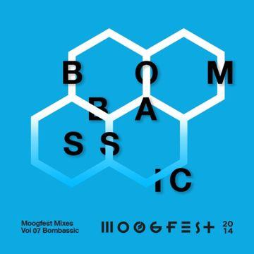2014-03-14 - BomBassic - Moogfest Mixes Volume 07.jpg