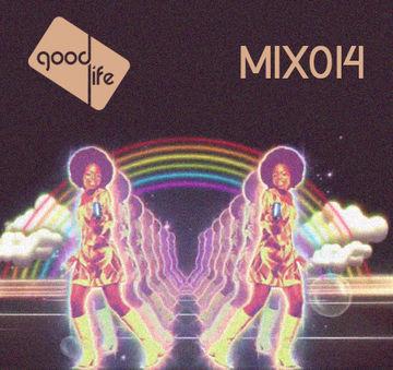 2014-08-27 - Disco Tech - Good Life Mix 014.jpg