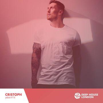 2016 11 02 cristoph deep house london mix 116 dj for Deep house london