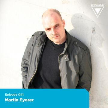 2010-01-23 - Martin Eyerer - Cuepoint.tv Mixset 41.jpg