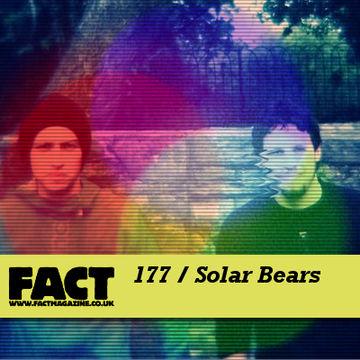 2010-08-20 - Solar Bears - FACT Mix 177.jpg