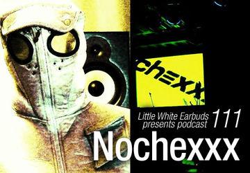 2012-02-06 - Nochexxx - LWE Podcast 111.jpg