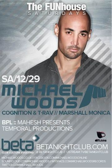 2012-12-29 - Michael Woods @ Beta Nightclub.jpg