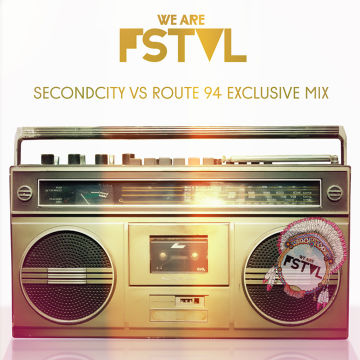 2013-04-17 - SecondCity vs Route 94 - Exclusive Creche Mix (We Are FSTVL Promo Mix).jpg