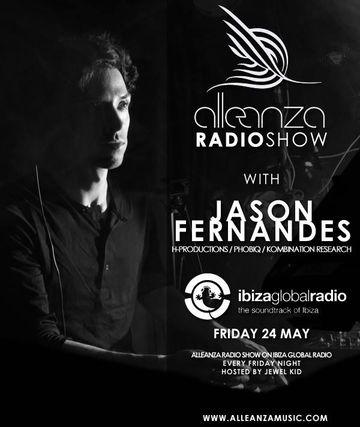 2013-05-24 - Jason Fernandes - Alleanza Radio Show 75, Ibiza Global Radio.jpg