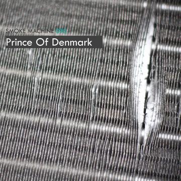 2013-10-24 - Prince Of Denmark - Smoke Machine Podcast 090.jpg