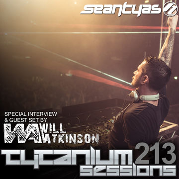2014-05-06 - Sean Tyas, Will Atkinson - Tytanium Sessions 213.jpg