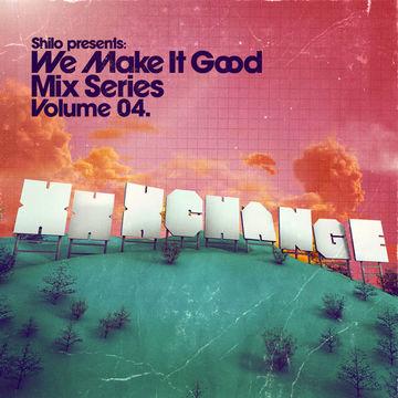 2008-07-30 - XXXChange - We Make It Good Mix Series Volume 04.jpg
