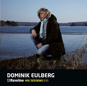 2011-05 - Dominik Eulberg - Raveline Mix Sessions 033 -1.jpg
