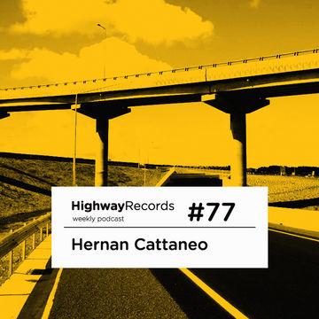 2012-07-02 - Hernan Cattaneo - Highway Podcast 77.jpg