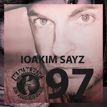 2013-05-21 - Ioakim Sayz - Get Physical Radio 97.jpg