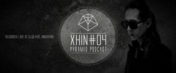 2014-03-03 - Xhin - Pyramid Podcast 04.jpg