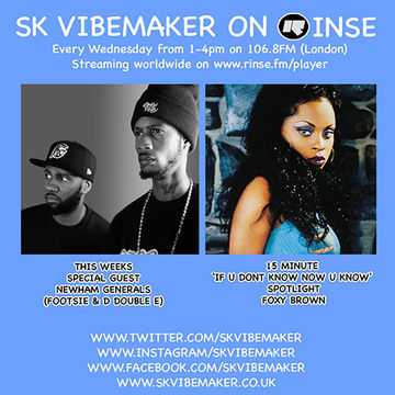 2014-03-26 - SK Vibemaker, Foxy Brown, Newham Generals - Rinse FM.jpg