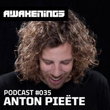 2014-06-10 - Anton Pieete - Awakenings Podcast 035.jpg