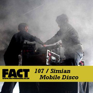 2009-12-07 - Simian Mobile Disco - FACT Mix 107.jpg