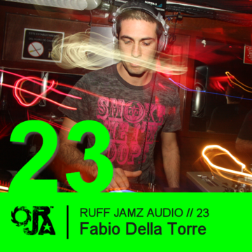 2010-09-23 - Fabio Della Torre - Ruff Jamz Audio Podcast (RJA023).png